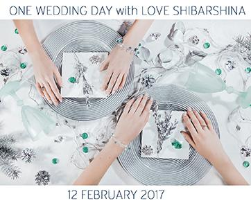 ONE WEDDING DAY 2017 WITH LOVE SHIBARSHINA IN ROYAL HALL